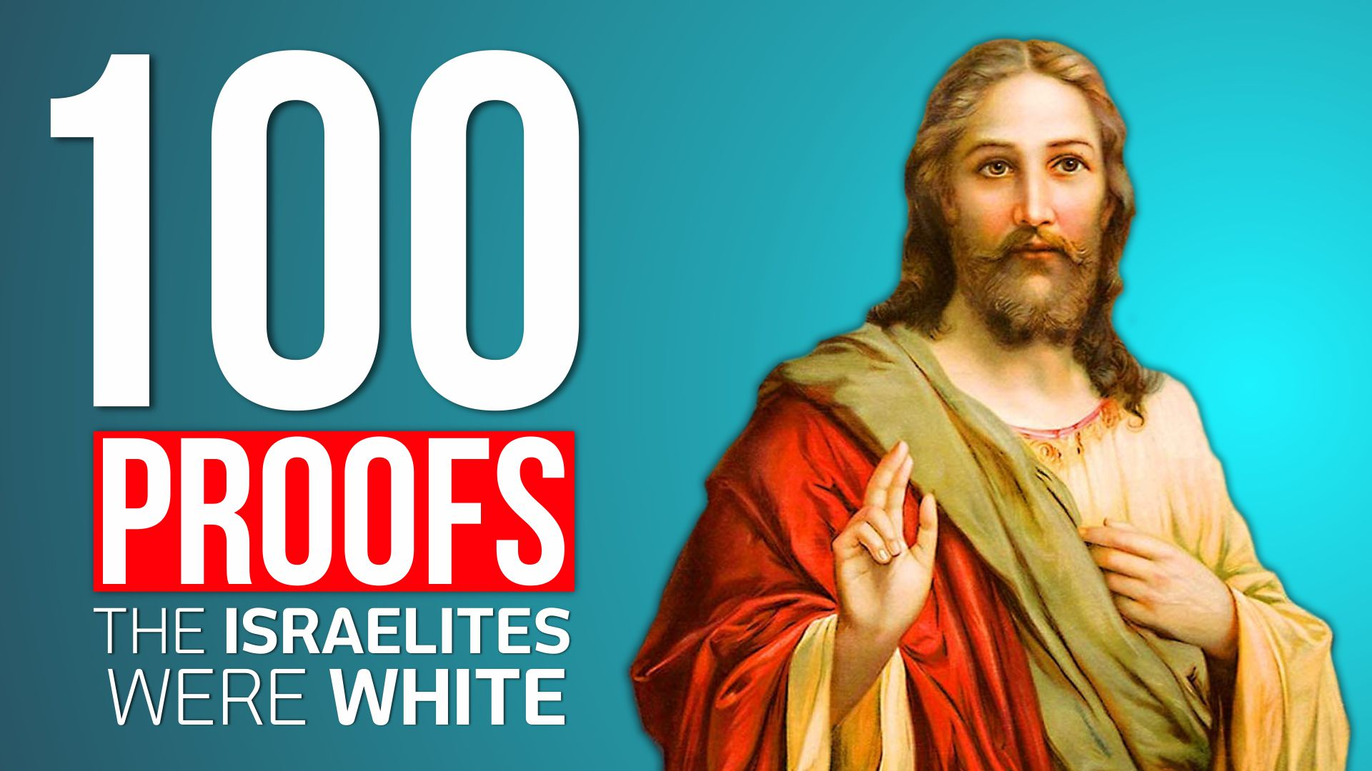 100 Proofs The Israelites Were White Part 1
