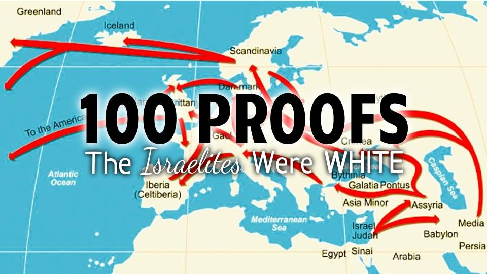 100 Proofs The Israelites Were White Part 4