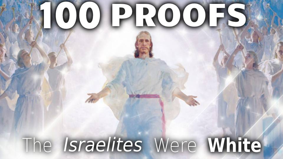 100 Proofs The Israelites Were White Part 5