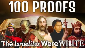 100 Proofs the Israelites were White Part2