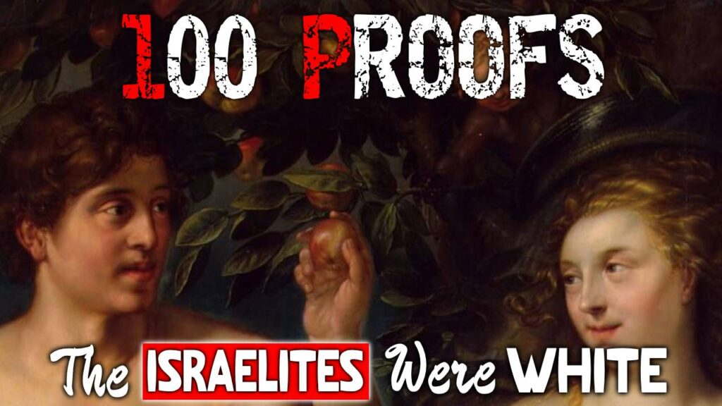 100 Proofs The Israelites Were White Part 7