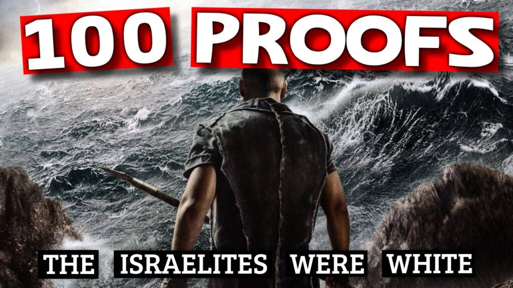 100 Proofs The Israelites Were White Part 8
