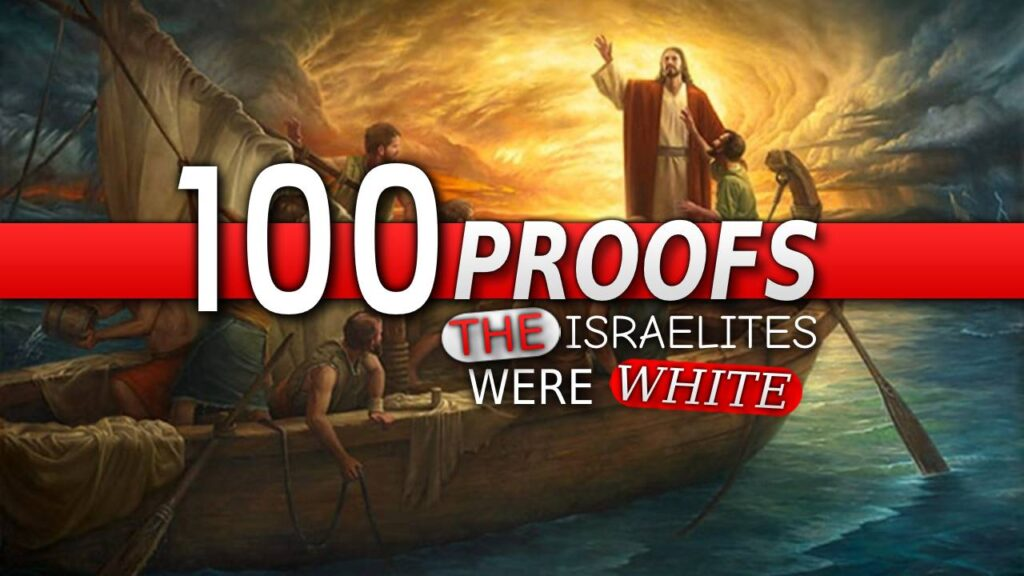 100 Proofs The Israelites Were White Part 9